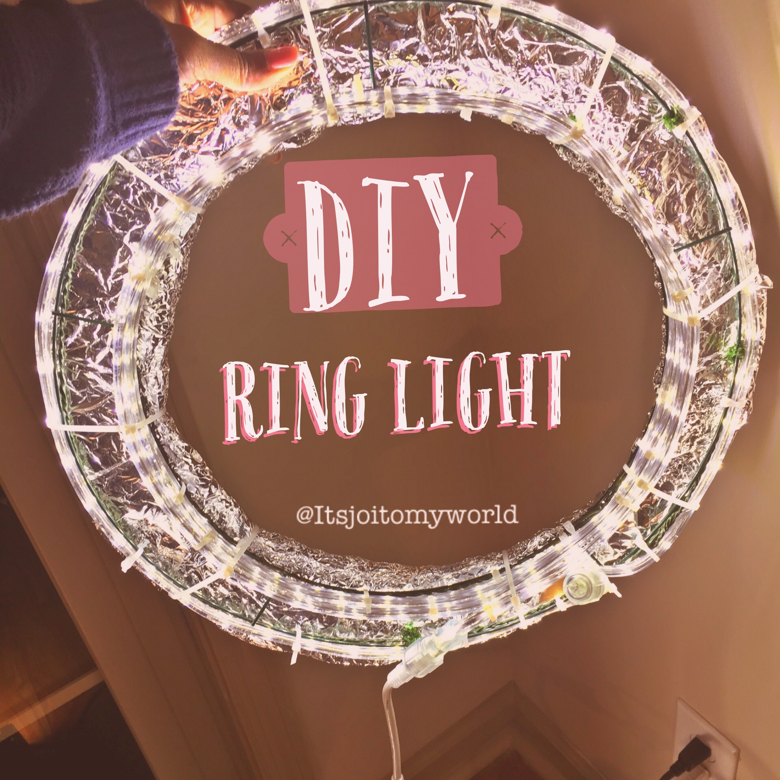 DIY: Ring Light For Less Than $15 - ITSJOITOMYWORLDITSJOITOMYWORLD