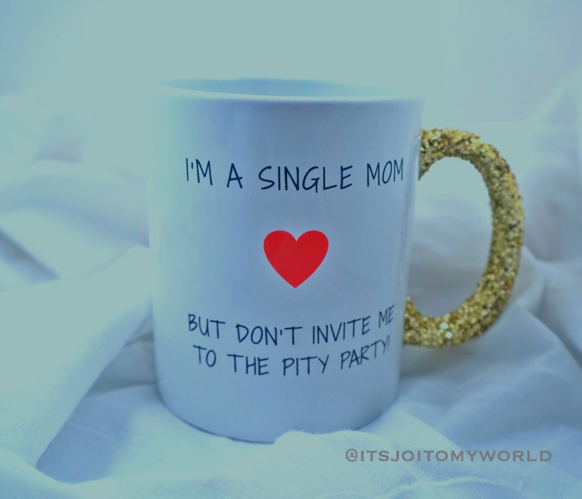 Glitter Coffee Mug I M A Single Mom But Don T Invite Me To The