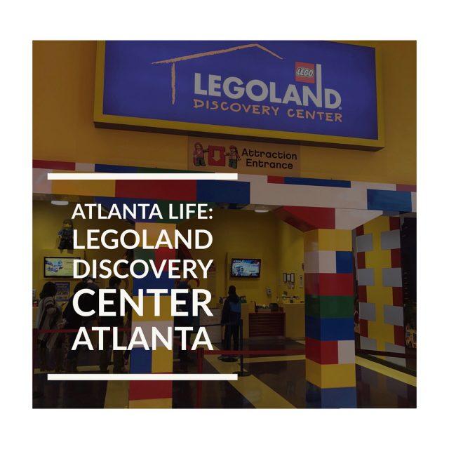 New Blog Post ANDDDDD New YouTube Video Atlanta Life Legolandhellip